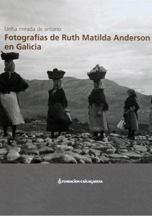 fotografias_ruth_matilda_anderson_galicia