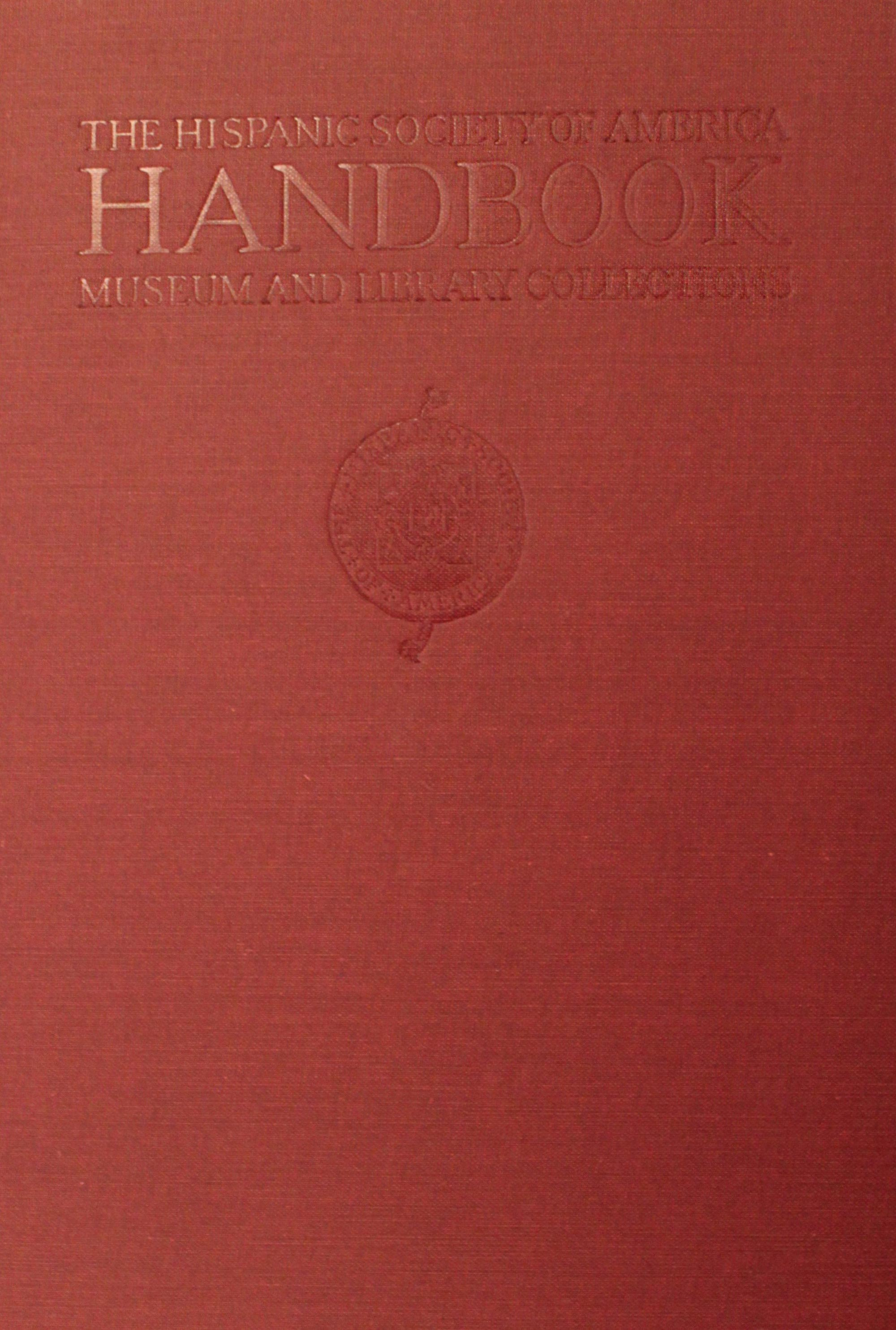 The_hispanic_society_of_America_handbook