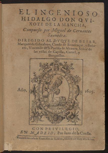 Image 3. Miguel de Cervantes's Don Quijote de la Mancha (1605)